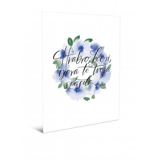 Čestitka - Hrabro, kćeri, vjera te tvoja spasila