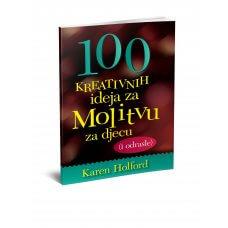 100 kreativnih ideja za molitvu